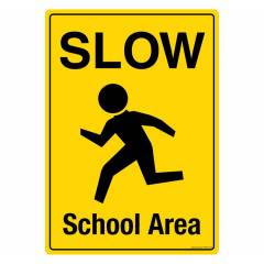 Safety Sign Store Slow: School Area Sign Board, PS503-A4PC-01