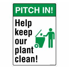 Safety Sign Store Pitch In Help Keep Our Plant Clean Sign Board, PS811-A4PC-01