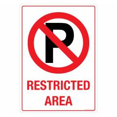 Safety Sign Store No Parking, Restricted Area Sign Board, GS511-A4AL-01