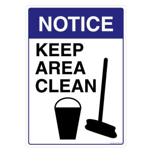 Safety Sign Store Notice: Keep Area Clean Sign Board, FS502-A4AL-01