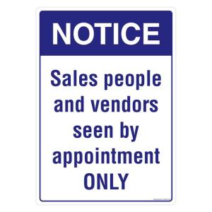 Safety Sign Store Notice: Sales People & Vendors Seen By Appointment only Sign Board, PS606-A3AL-01