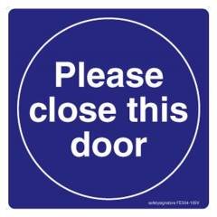Safety Sign Store Please Close this Door Sign Board, FE504-105AL-01, (Pack of 5)