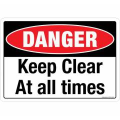 Safety Sign Store Danger: Keep Clear Sign Board, SS240-A3PC-01