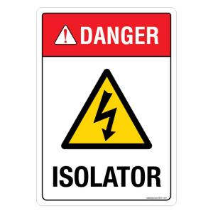 Safety Sign Store Danger: Isolator Sign Board, SS311-A4AL-01