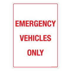 Safety Sign Store Emergency Vehicles only Sign Board, GS307-A3AL-01