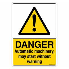 Safety Sign Store Danger: Automatic Machinery Sign Board, CW418-A3PC-01
