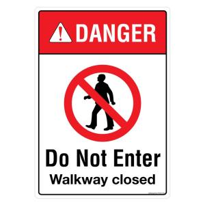 Safety Sign Store Danger: Do Not Enter, Walkway Closed Sign Board, PS303-A4AL-01