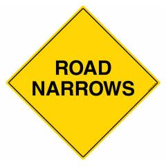 Safety Sign Store Caution: Road Narrows Sign Board, TR246-900DG-01