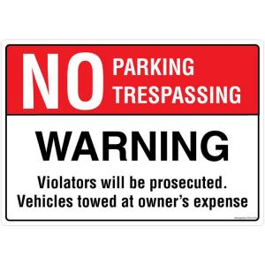 Safety Sign Store No Parking / Trespassing Sign Board, PS312-A3PC-01