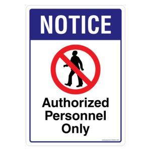 Safety Sign Store Notice Authorized Personnel only Sign Board, SS243-A3AL-01